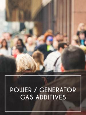 Power / Generator / Gas Additives