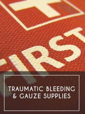 Traumatic Bleeding & Gauze Supplies