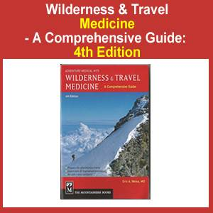 A Comprehensive Guide to Wilderness & Travel Medicine- 4th Edition, by Dr. Eric A. Weiss (SM4000-1503)