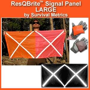 ResQBrite (tm) LARGE Signal Panel by Survival Metrics (RESQ-L)