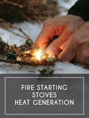(6) Fire Starting / Stoves / Heat Generation