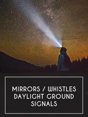 Mirrors / Whistles / Daylight Ground Signals