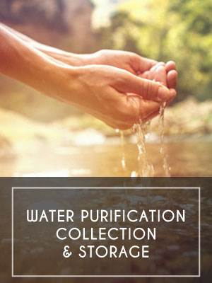 (7) Water Purification, Collection & Storage