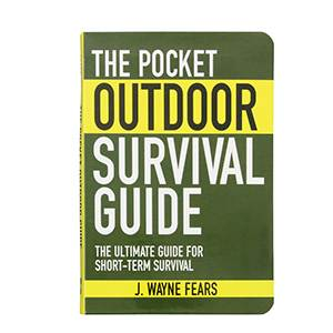 The Pocket Outdoor Survival Guide - Short Term- J. Wayne Fears (SMBK186)