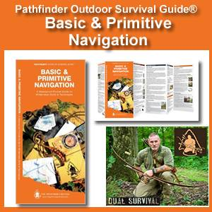 Basic & Primitive Navigation Pathfinder Outdoor Survival Guide®  (WPGBPN-001)