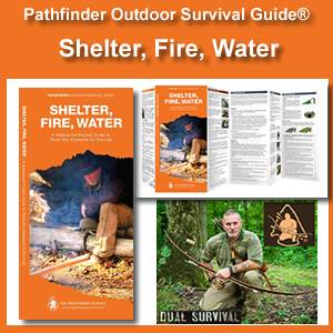 Shelter, Fire, Water Pathfinder Outdoor Survival Guide® (WPGSFW-005)