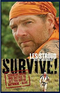 Survive! By Les Stroud - Survivorman (survive)